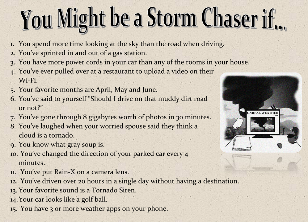 You might be a Storm Chaser if... list